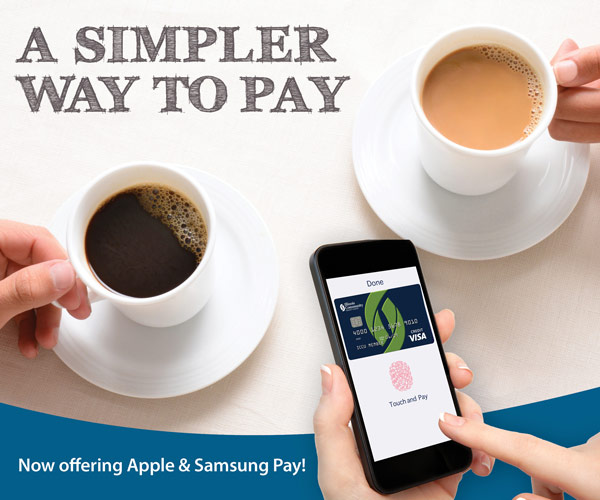 A simpler way to pay. Now offering Apple & Samsung Pay!